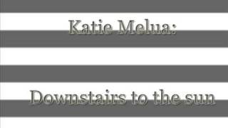 Watch Katie Melua Downstairs To The Sun video
