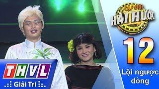 THVL | Cặp đôi hài hước Mùa 2 – Tập 12[4]: Cây tre trăm ngàn đốt – Bảo Chu, Sơn Ca
