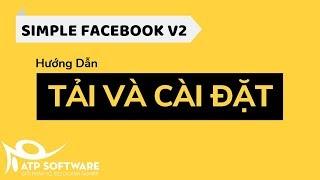 Tải và cài đặt phần mềm Simple Facebook mới nhất 2019