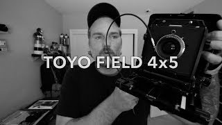 TOYO FIELD 45 FIRST IMPRESSION (Large Format Photography)