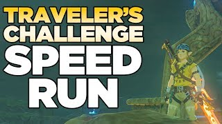 The Traveler's Challenge Speed Run for Breath of the Wild