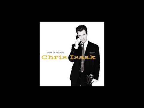 Chris Isaak - I Like The Way She Moves
