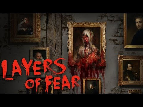 Layers of Fear - Напоминает Gone Home и P.T. (Обзор)