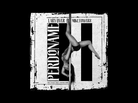 Lary Over - Perdoname ft. Mike Towers [Official Audio]