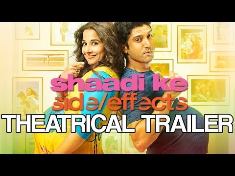 Shaadi Ke Side Effects | Theatrical Trailer Ft. Farhan Akhtar & Vidya Balan video