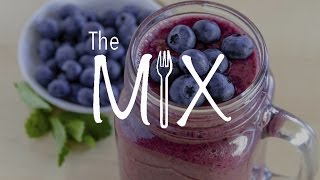 The Mix - Episode 11 - Blueberry Ginger Smoothie