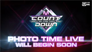190221 M COUNTDOWN Photo Time Live!