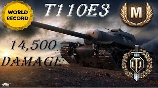 World of Tanks || T110E3 - 14,500 Base Damage With 100% Accuracy.(XBOX ONE RECORD)