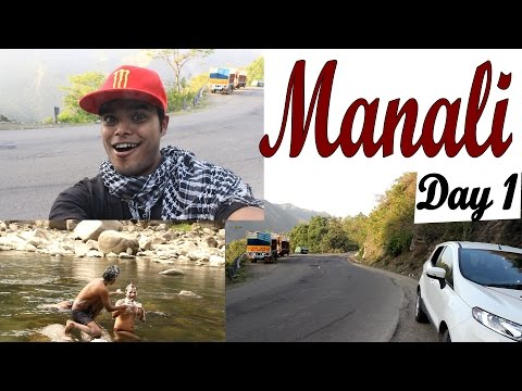 India Travel Video Dairies - Road Trip to Manali Rohtang from Delhi - Day1