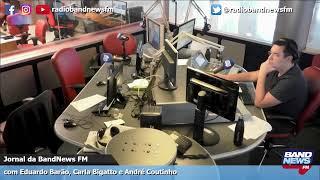 Jornal da BandNews FM - 20/05/2019