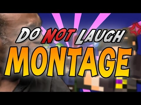 DO NOT LAUGH! (Funny Montage!)