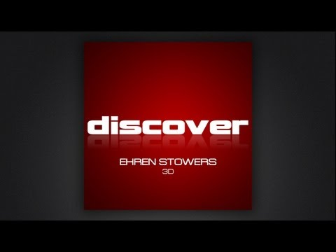 Ehren Stowers - 3D (Lostly Remix)