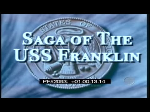SAGA OF THE USS FRANKLIN 2093