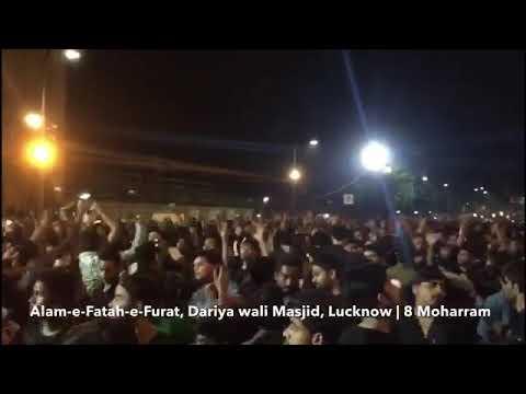 Procession Alam Fatah Furat || 8th Muharram 2018 || Dariya wali masjid to Gufranmaab  Lucknow