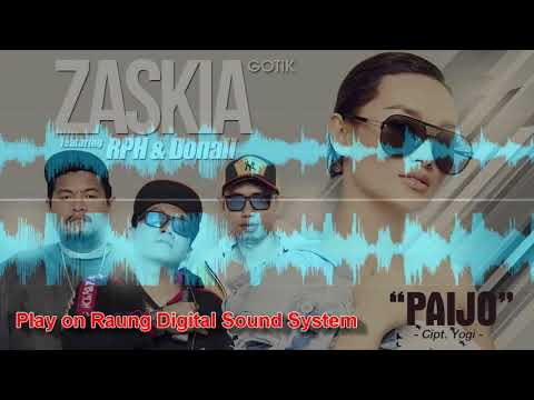 Zaskia Gotik   Paijo Feat  RPH & Donall (Test Play On Raung Digital Sound System)
