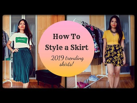 How to style a skirt (2019 trendy skirt styles)