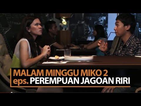 Malam Minggu Miko 2 - Perempuan Jagoan Riri video