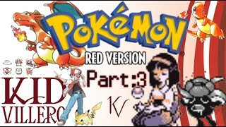 Love,Gloom, and Doom; A Tale of Two Trainers!  - Pokemon Red Pt: 3