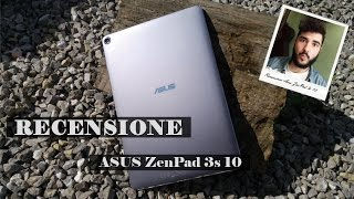 Asus ZenPad 3s 10, recensione del tablet con display 2K