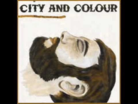 City And Colour - What Makes A Man