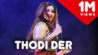 download lagu Thodi Der Live  Half Girlfriend  Shreya Ghoshal gratis