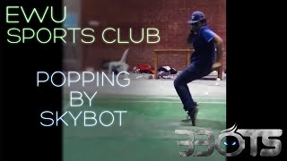 SKYBOT | POPPING | EAST WEST UNIVERSITY SPORTS CLUB
