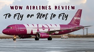 download lagu Wow Air Review I To Fly Or Not To gratis