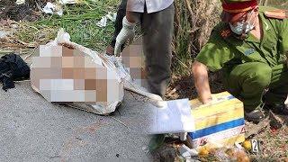 RỢN NGƯỜI thi thể người phụ nữ bị chặt xác phân thành nhiều bao bố và thùng xốp | Toàn cảnh 24h