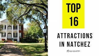 Top 16. Best Tourist Attractions in Natchez - Mississippi