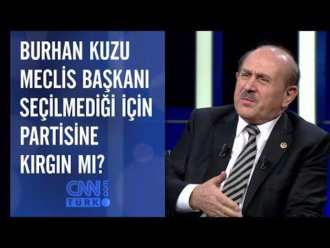 Burhan Kuzu Meclis Başkanı seçilmediği için partisine kırgın mı?