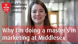 Why I'm doing a master's in marketing at Middlesex
