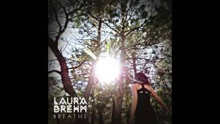 Laura Brehm Breathe