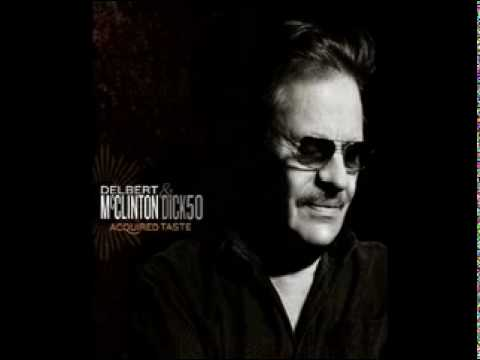 Delbert Mcclinton - To Be with You