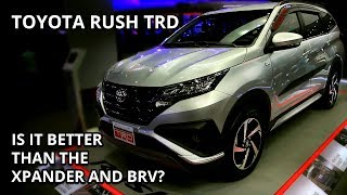 2019 Toyota Rush Review 1.5g TRD edition Is it better than the Xpander and BRV? -Philippines
