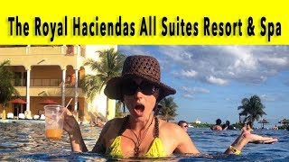 The Royal Haciendas Playa Del Carmen 2018