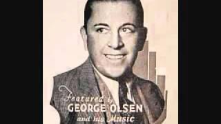 George Olsen - The Varsity Drag