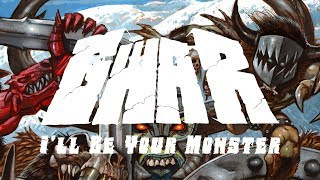 GWAR - I'll Be Your Monster (audio)