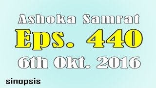 Chakravartin Ashoka Samrat Eps 440- 6rd October 2016 | Sinopsis