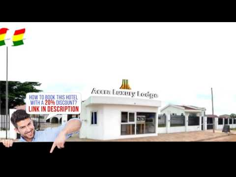 Accra Luxury Lodge, Accra, Ghana, HD Review