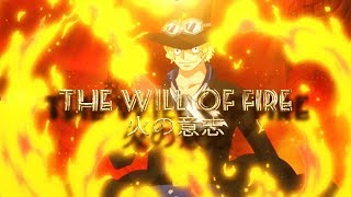 One Piece AMV/ASMV - The Will Of Fire I Sabo Tribute ??