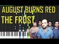August Burns Red The Frost Piano Tutorial Chords How To Play Cover mp3