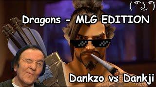 Dankwatch: Dragons - MLG EDITION Parody