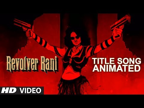 Revolver Rani Title Song (Animated) | Kangana Ranaut | Usha...