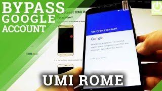 Bypass Google Account Protection in UMI Rome - Remove FRP