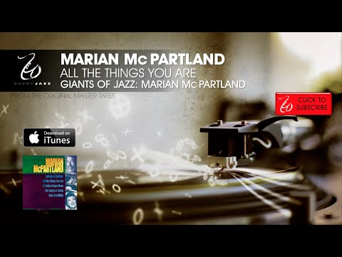 Marian McPartland - All The Things You Are