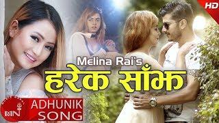 Melina Rai New Nepali Adhunik Song 2018/2074 | Harek Sajh Ft. Mahendra Gautam & Archana Lapre