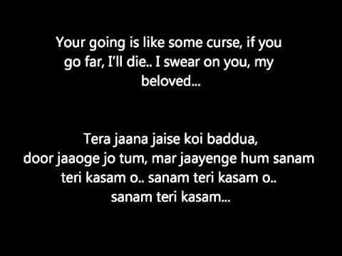 Sanam Teri Kasam With English Translation - Hindi Lyrics - Movie Sanam Teri Kasam