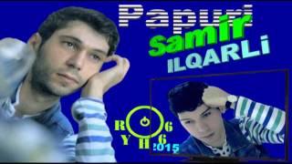 Samir ILqarli Yeni Popuri 2015  (ryh66)
