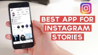 The Best Instagram Stories Video Maker App! | How To Make High Quality Instagram Stories