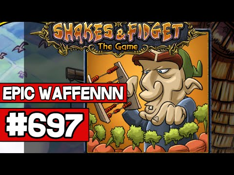 Let's Play Shakes and Fidget #697 - DOPPEL EPIC WAFFEN SHITTzzzz